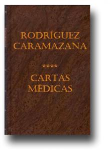 Cartas Médicas – Manuel Rodríguez y Caramazana