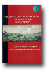 The Hospital on the Island del Rey. The King's Island Port of Mahón