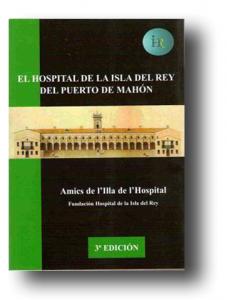 El Hospital de la Isla del Rey 3ºedición