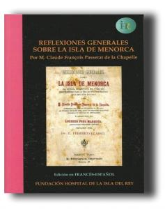 Reflexiones generales sobre la isla de Menorca, Claude François Passerat de la Chapelle